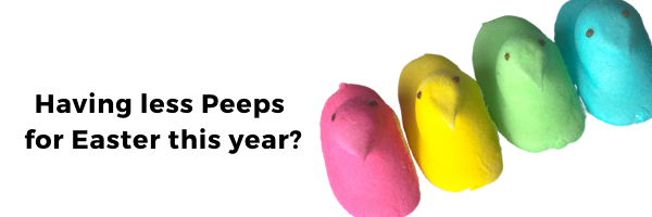 Having less Peeps for Easter this year?